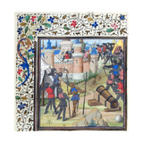 The Siege of Antioch. Miniature from the Historia by William of Tyre, 1460S Giclee Print