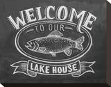 Welcome To Our Lake House Stretched Canvas Print
