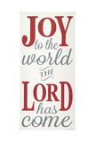 Joy to the World the Lord Prints by Erin Deranja
