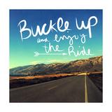 Enjoy the Ride Poster von Linda Woods
