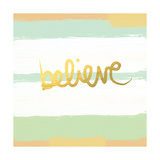 Believe Gold Poster von Linda Woods