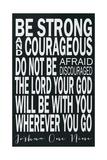 Be Strong Plakater af Erin Deranja