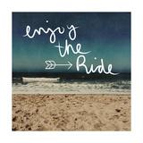 Enjoy the Ride Kunstdrucke von Linda Woods