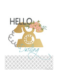 Hello Darling Posters by Jo Moulton