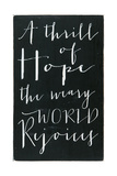 A Thrill of Hope Posters by Erin Deranja