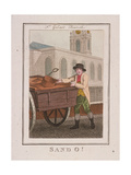 Sand O!, Cries of London, 1804 Giclee Print by William Marshall Craig
