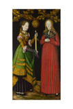 Saints Genevieve and Apollonia, 1506 Giclee Print by Lucas Cranach the Elder
