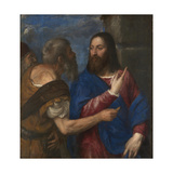 The Tribute Money, 1560S Giclee Print by  Titian (Tiziano Vecelli)