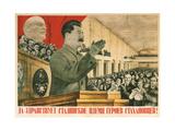 Long Live Stalin´S Generation of Stakhanov Heroes!, 1936 Giclee Print by Gustav Klutsis