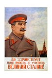 Long Live Our Leader and Teacher, the Great Stalin!, Poster, 1948 Giclee Print by Vladislav Pravdin