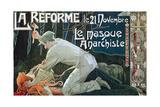 La Réforme Le 21 Novembre, Le Masque Anarchiste, 1897 Giclee Print by Henri Privat-Livemont