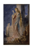 Helen on the Ramparts of Troy Giclee Print by Gustave Moreau