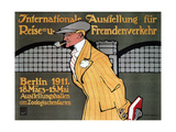 International Travel Exhibition, Berlin, 1911 Giclee Print by Hans Rudi Erdt