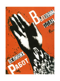 Let Us Fulfill the Plan of the Great Projects, Poster, 1930 Giclee Print by Gustav Klutsis