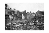 Street Scene after the Fall of Peronne, France, First World War, 1917 Giclee Print