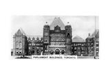 Parliament Buildings, Toronto, Ontario, Canada, C1920S Giclee Print