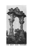 The Great Arch, Vadnagar, Gujarat, India, C1925 Giclee Print