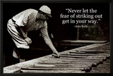 Babe Ruth - Striking Out Quote Print