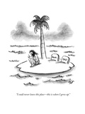 """I could never leave this place—this is where I grew up."" - New Yorker Cartoon Premium Giclee Print by Frank Cotham"