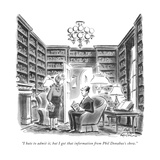 """I hate to admit it, but I got that information from Phil Donahue's show."" - New Yorker Cartoon Premium Giclee Print by Ed Fisher"