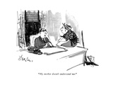 """My mother doesn't understand me."" - New Yorker Cartoon Premium Giclee Print by Edward Frascino"