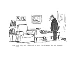 """I'm terribly sorry, Mrs. Crumett, but all at once I've had it up to here …"" - New Yorker Cartoon Premium Giclee Print by Robert Weber"