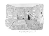 """""""Good grief, Marge! Not my pajamas, too!"""" - New Yorker Cartoon Premium Giclee Print by Robert J. Day"""
