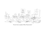 """You can't move we adjourn, Wilson. We just started."" - New Yorker Cartoon Premium Giclee Print by Dean Vietor"