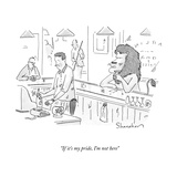 """If it's my pride, I'm not here"" - New Yorker Cartoon Premium Giclee Print by Danny Shanahan"