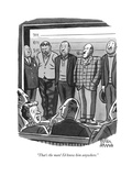 """That's the man! I'd know him anywhere."" - New Yorker Cartoon Premium Giclee Print by Peter Arno"