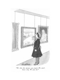 """We like this picture very much. We don't know why. We just do."" - New Yorker Cartoon Premium Giclee Print by J.B. Handelsman"