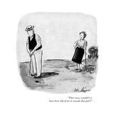"""There now, wouldn't it have been silly of me to concede that putt"" - New Yorker Cartoon Giclee Print by James Mulligan"