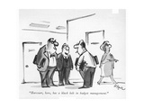 """Harcourt, here, has a black belt in budget management."" - New Yorker Cartoon Premium Giclee Print by Lee Lorenz"