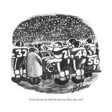 """Look! Jim has the ball! See him run! Run, Jim, run!"" - New Yorker Cartoon Premium Giclee Print by B. Kliban"