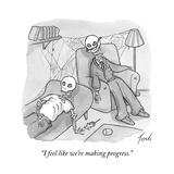 """""""I feel like we're making progress."""" - Cartoon Premium Giclee Print by Tom Toro"""