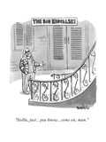"""Stella, just...you know...come on, man."" - New Yorker Cartoon Premium Giclee Print by Liam Walsh"