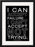 I Can Accept Failure Michael Jordan B/W Photo