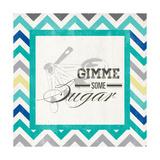 Gimme Some Sugar Premium Giclee Print