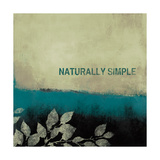 Naturally Simple Premium Giclee Print by Lanie Loreth