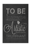 To Be Innovative Premium Giclee Print