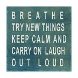 Breathe Premium Giclee Print