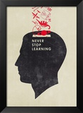 Never Stop Learning Prints by Hannes Beer