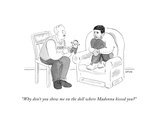 """Why don't you show me on the doll where Madonna kissed you?"" - Cartoon Premium Giclee Print by Emily Flake"
