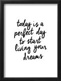 Today Is A Perfect Day Prints by Brett Wilson
