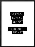 Listen Smile Agree Art by Brett Wilson