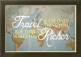 Travel Makes You Richer Poster
