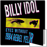 Billy Idol - Eyes Without A Face Tour 1984 Poster by  Epic Rights