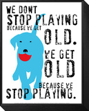 Don't Stop Playing Framed Print Mount von Ginger Oliphant