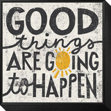 Good Things are Going to Happen Framed Print Mount von Michael Mullan