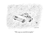 """""""This way we avoid the turnpike."""" - New Yorker Cartoon Premium Giclee Print by Mick Stevens"""